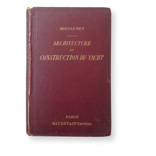 Louis Moissenet - Architecture et Construction du Yacht