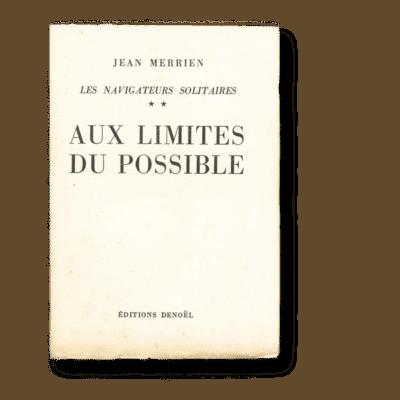 Aux Limites du Possible - Les navigateurs solitaires
