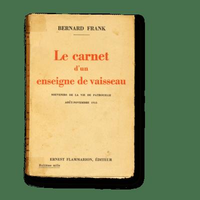 Bernard Frank - Le carnet d'un enseigne de vaisseaux