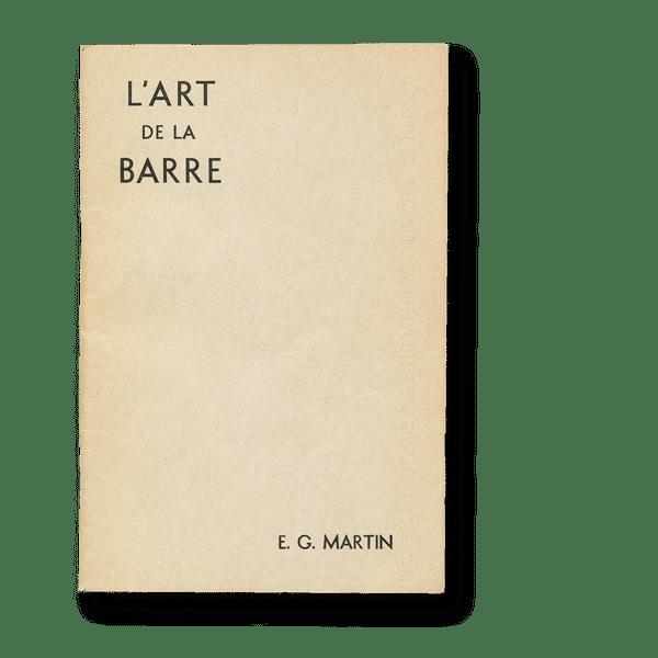 Art de la barre - E. G. Martin