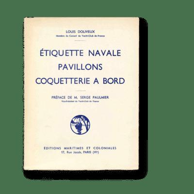 Etiquette navale Pavillons Coquetterie a bord - Louis Doliveux