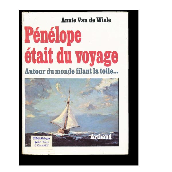 Pénélope était du voyage - Arthaud 1977